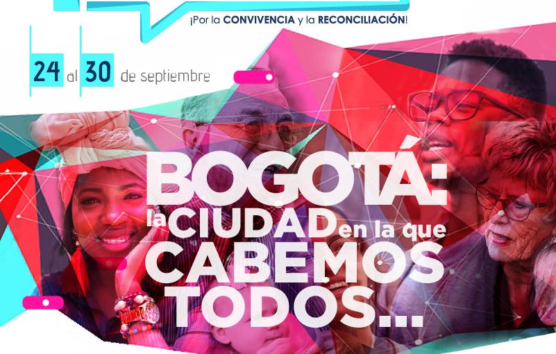 La Semana del Diálogo Social:  Bogotá avanza  hacia una ciudad  en la que cabemostodos
