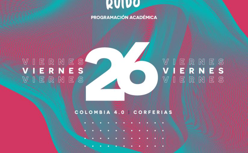 El Festival Hermoso Ruido será protagonista en Colombia4.0